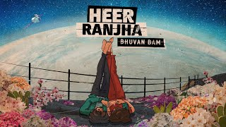 Heer Ranjha - Bhuvan Bam | Official Music Video - Download this Video in MP3, M4A, WEBM, MP4, 3GP