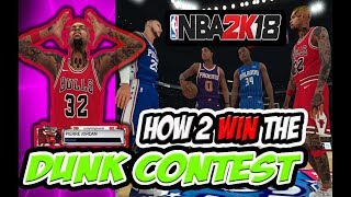 HOW TO WIN NBA 2K18 DUNK CONTEST 🔥 EASY🔥 #NBA2K18 TUTORIAL