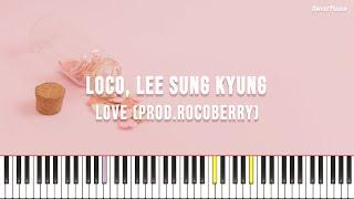로꼬, 이성경 - 러브 (Prod.로코베리) (쉬운 키 악보 포함)