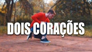 DOIS CORAÇÕES - Melim I Coreógrafo Tiago Montalti