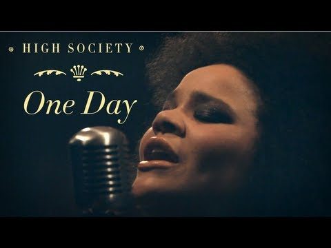 High Society - One Day (Official Video)