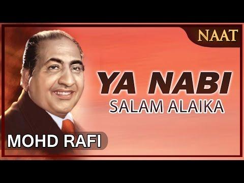 Heart Touching Naat By Mohammad  Rafi _ Ya Nabi Salam Alaika_ Peace And Blessings