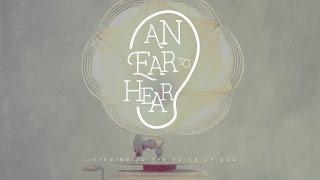 """""""An Ear To Hear"""" with Jentezen Franklin"""