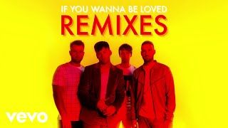 Picture This - If You Wanna Be Loved (John Gibbons Remix / Audio) ft. John Gibbons