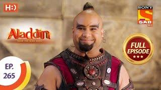 Aladdin   Ep 265   Full Episode   21st August, 2019