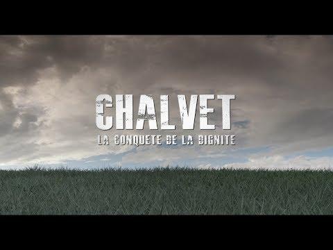 Chalvet, la conquête de la dignité - film annonce