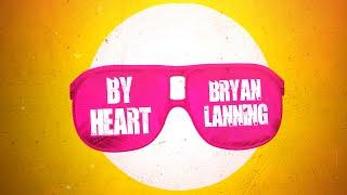 Bryan Lanning By Heart