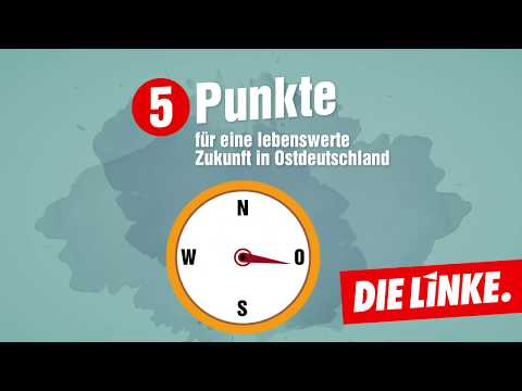 Der LINKE Plan für eine lebenswerte Zukunft in Ostdeutschland