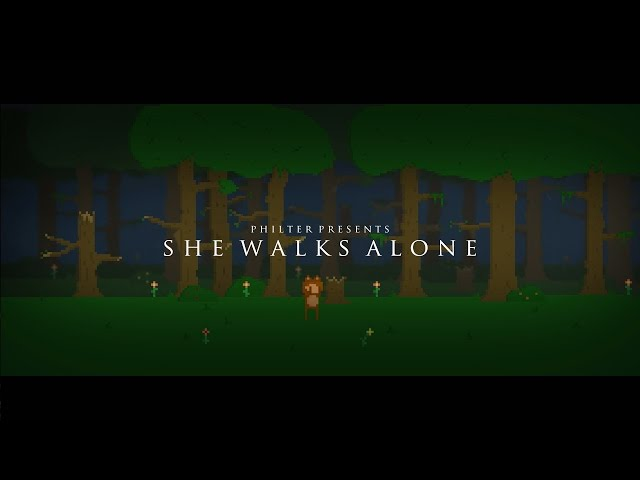 Philter – She Walks Alone