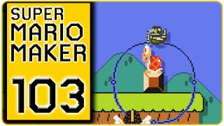 Super Mario Maker - Part 103 - Weiter Mit Guapos Game [Blind/60FPS]