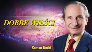 Dobre Wieści – Roman Nacht – Poznajemy siebie – 01.11.2019