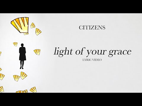 Light Of Your Grace - Youtube Lyric Video