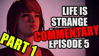 LIFE IS STRANGE ABRIDGED COMMENTARY EPISODE 5 PART 1