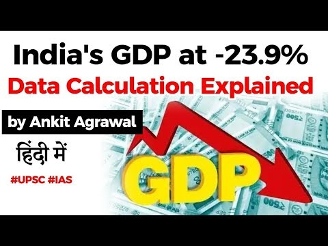 India's GDP growth contracts 23.9%, What causes GDP contraction? Data Calculation explained #UPSC