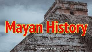 Mayan Civilization History Audiobook