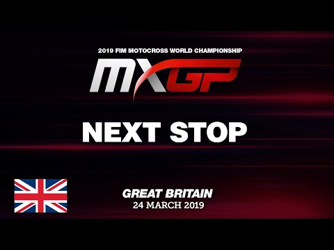 Next Stop - MXGP of Great Britain 2019