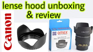 canon 18mm 55mm 55mm 250mm and 50mm lense hood review