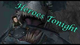 Httyd Hiccup And Toothless Tribute | Heroes Tonight