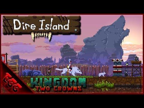 Dire Island Challenge | Ep1 | Kingdom Two Crowns