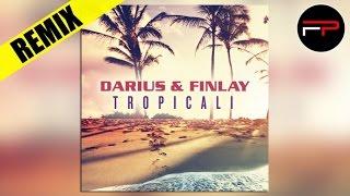 Darius & Finlay - Tropicali (Selecta & Forcebreaker Remix)