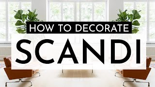 HOW TO DECORATE SCANDINAVIAN STYLE | Tips And Ideas For Minimalist Scandi Lovers