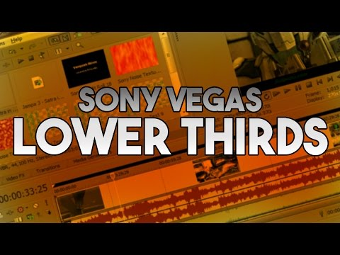 Download How To: Create Lower Thirds in Sony Vegas Pro hd