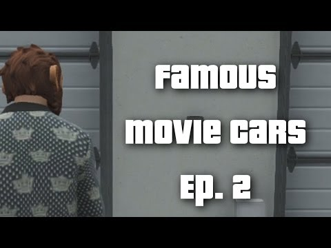 GTA 5: Famous Movie Cars Ep. 2