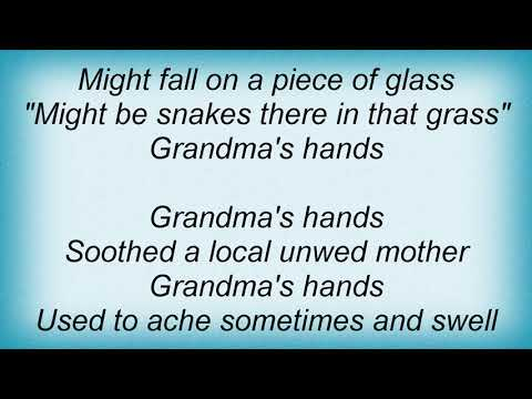 Bill Withers - Grandma's Hand's Lyrics