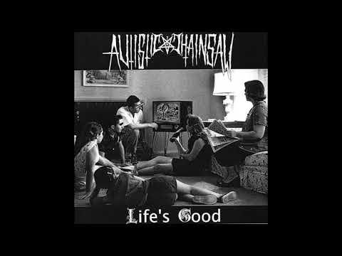Autistic Chainsaw | Life's Good [Full Album]