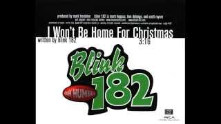 Blink 182 - I Won't Be Home For Christmas (1997 US