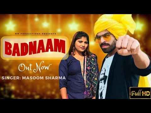 Masoom Sharma - BADNAAM | Sumit Singhwal, Lucky Punjaban | Latest Haryanvi Songs Haryanavi 2019