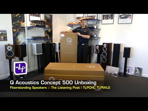 Q Acoustics Concept 500 Floor Standing Speakers Unboxing | The Listening Post | TLPCHC TLPWLG
