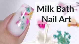 Milk Bath POLYGEL Nail Art With Real Flowers