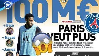 Le PSG refuse une offre folle du Real Madrid pour Neymar | Revue de presse