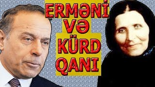 Heydər Əliyev - Erməni Və Kürd Qanı