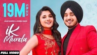 IK MUNDA (Full Video) Amar Sandhu | Kanika Mann | MixSingh