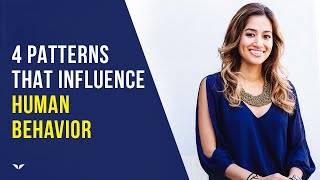4 Personality Patterns That Influence Human Behavior by Dr. Neeta Bhushan