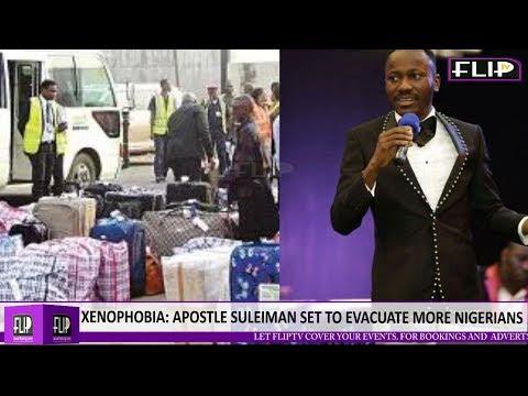 XENOPHOBIA : APOSTLE SULEIMAN SET TO EVACUATE MORE NIGERIANS