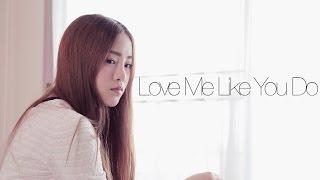 Love Me Like You Do   Cover   BILLbilly01 ft. Jasmine