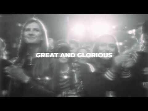 Great And Glorious - Youtube Music Video