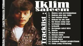 Saleem/Iklim - Hits Lagu Malaysia Pilihan Terbaik | Slow Rock Malaysia Populer