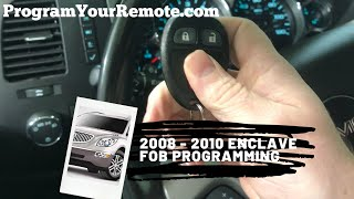 How To Program A Buick Enclave Remote Key Fob 2008 - 2010