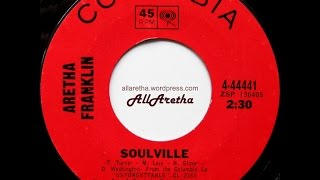 Aretha Franklin - Soulville / If Ever I Would Leave You - 7″ - 1968