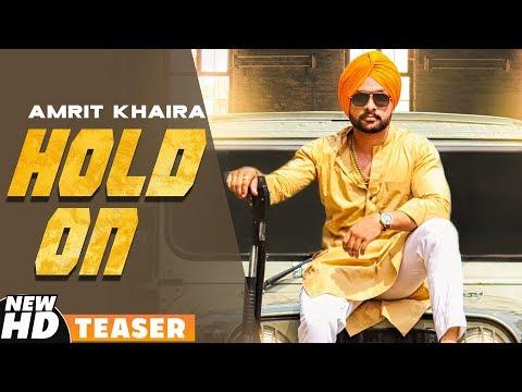 Teaser | Hold On | Amrit Khaira | Releasing On 14th Nov 2019  | Speed Records