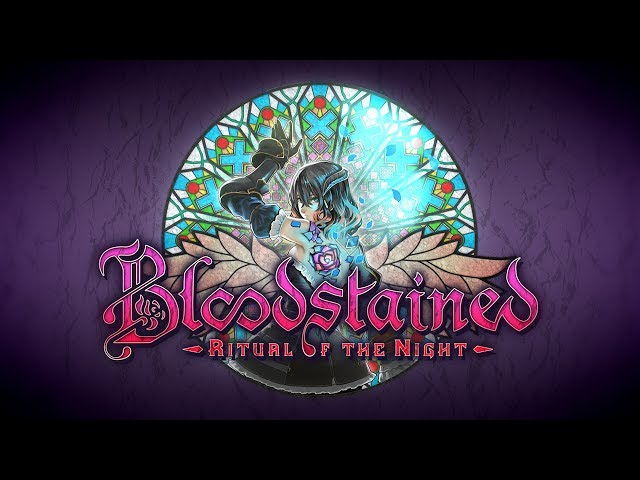 Bloodstained Ritual of the Night E3 trailer
