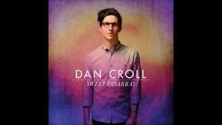 Wanna Know - Dan Croll