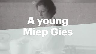 Have a look at an unique film with helper Miep Gies