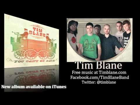 "Tim Blane -No Vacation -From the album ""You Can't Go Back"""