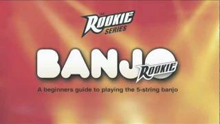 'BANJO ROOKIE'  a beginners guide to playing the 5-string banjo DVD