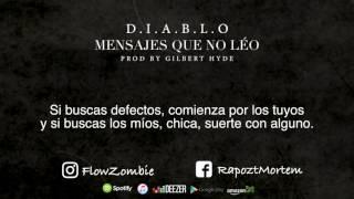 RAPOZT MORTEM / Mensajes Que No Léo (Prod By. Gilbert Hyde) / Video Lyric